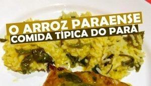 O Arroz Paraense - Comida Típica do Pará - Culinária Paraense